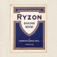 Ryzon Baking Book Vintage Cookbook 1916 Vintage Cookbooks, Quick Bread, Baking, Bakken, Pound Cakes, Backen, Sweets, Pastries, Roast