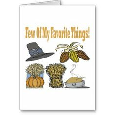 Few Of My Favorite Things Greeting Cards Thanksgiving Place Cards, Holiday Gifts, Personalized Gifts, Greeting Cards, Gift Ideas, My Favorite Things, Customized Gifts, Personalised Gifts