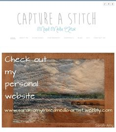 Check out my website www.sarah-amymixedmedia-artist.weebly.com