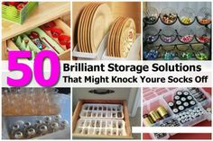 50 Brilliant Storage Solutions That Might Knock Youre Socks Off
