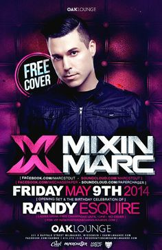 Mixin Marc at Oak Lounge Milwaukee Friday May 9th, 2014