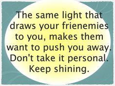 Love your frienemies as yourself! #sistir