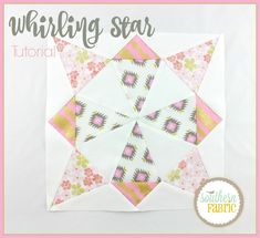 "I am in love with our new ""Whirling Star"" Block Tutorial.  Come check out how chic yet simple this block really is."