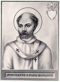 St Pontian PONTIANUS (21 July 230 – 28 September 235)