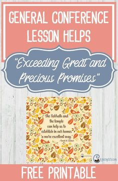 """LDS helps for teaching """"Exceeding Great and Precious Promises"""" by Elder David A. Bednar"""