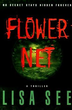 The Flower net by Lisa See, BookLikes.com #books