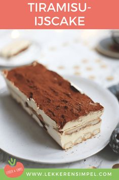 Tiramisu-ijscake - Lekker en Simpel Pudding Desserts, Köstliche Desserts, Ice Cream Desserts, Holiday Desserts, Delicious Desserts, Dessert Recipes, No Bake Banana Pudding, Chocolate Lasagna, Layered Desserts