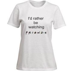 NEW I'd rather be watching FRIENDS T-Shirt Womens S-XXL Top Shirt TV Show Ross Rachel Monica Chandler Phoebe Joey Central Perk
