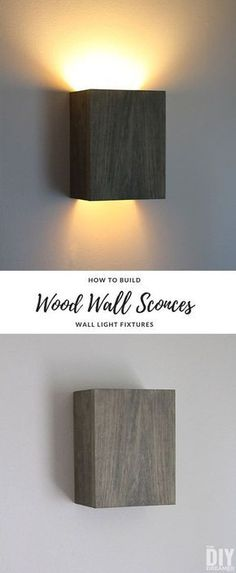 How to Build Wall Light Fixtures: DIY Wood Wall Sconces How to build wall light fixtures. An easy DIY Project that will result in beautiful custom-built Wall Sconces. Indoor Wall Sconces, Rustic Wall Sconces, Wall Sconce Lighting, Bedroom Lighting, Living Room Wall Lighting, Bedroom Wall Lights, Rustic Wall Lighting, Stairway Lighting, Wood Sconce