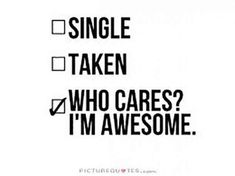 """""""Who cares? I'm awesome."""""""