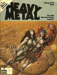 Heavy Metal is an American science fiction and fantasy comics magazine, known primarily for its blend of dark fantasy/science fiction and erotica. Heavy Metal Movie, Heavy Metal Girl, Heavy Metal Rock, Book Cover Art, Comic Book Covers, Book Art, Comic Books, Metal Magazine, Magazine Art