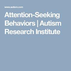 Attention-Seeking Behaviors | Autism Research Institute