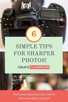 6 simple tips for sharper photos. colesclassroom.com