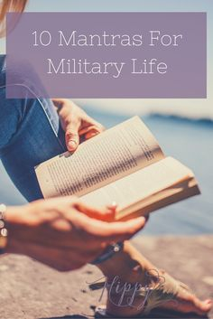 For the good times, for the bad times, for the times in between, the times you want to give up, the, the times you are overwhelmed, and the times to celebrate, there's a mantra for that. 10 mantras to help you get through your military life. The perfect self-care helper for any military spouse or milso. Pin these mantras now so you have them when you need them.