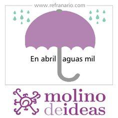 #Refranario: En abril, aguas mil.
