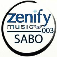 Zenify Music 003 - Sabo by Zenify Music on SoundCloud