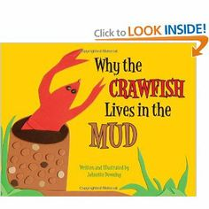 Why the Crawfish Lives in the Mud: Johnette Downing: 9781589806788 (XF DOWNING)