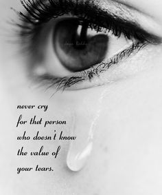 113 Best Tears Images Life Coach Quotes Tears Quotes Grief