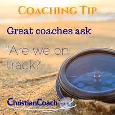 """Great coaches ask: """"Are we on track?"""" #lifecoachingtips #ICF #CCInstitute Christian Life Coaching, Life Coach Training, Coaches, How To Become, Track, Tips, Scriptures, Trainers, Runway"""