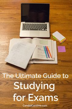 The Ultimate Guide to Studying for Exams. Love this!