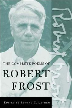 The Complete Poems of Robert Frost