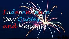 Celebrate Independence Day by taking the liberty to wish your friends a happy of July. These messages and quotes will help you send your wishes. Independence Day Message, Happy Independence Day Wishes, Independence Day Pictures, 4th Of July Songs, Fourth Of July, 4th Of July Images, Words Of Support, Writing Thank You Cards, July Quotes
