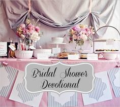 bridal shower devotional wedding health problems bridal showers party planning shower ideas