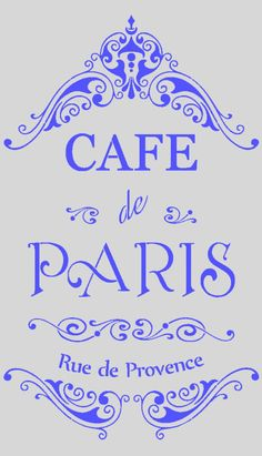 French Stencil - CAFE de Paris - Ornate - mylar stencil