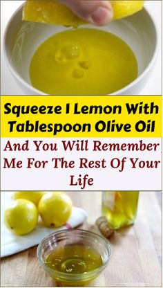 Squeeze 1 Lemon With 1 Tablespoon Olive Oil And You Will Remember Me For The Rest Of Your Life · Energy Healthy Food Natural Medicine, Herbal Medicine, Natural Treatments, Natural Remedies, Olive Oil Benefits, Health Tips For Women, Detox Your Body, How To Squeeze Lemons, Health Remedies