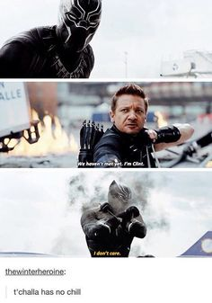 "Excuse you T'Challa, that is Clint ""Hawkeye"" Barton.  You BETTER care!"