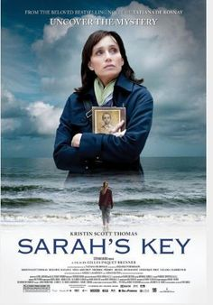 Sarah's Key.....I haven't seen this yet but it's on my list