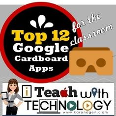 Karen Ogen- i Teach With Technology: 12 FREE Educational iPhone Apps to Use With Google Cardboard
