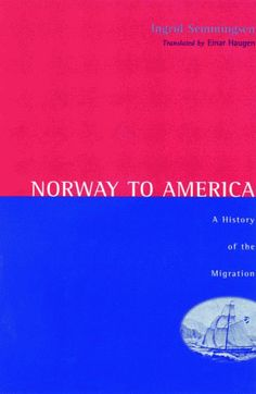Norway To America: A History of the Migration by Ingrid Semmingsen,http://www.amazon.com/dp/0816610002/ref=cm_sw_r_pi_dp_4Xcbsb0TKKHZG466