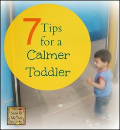 Is there any such thing as a calm toddler?  Some are definitely more calm than others...here are some ideas to help create a more peaceful toddler... #parentingtips #toddlers