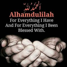 Alhamdulillah for everything that happens us.