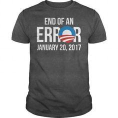 End of an Error T Shirts, Hoodies. Get it here ==► https://www.sunfrog.com/Political/End-of-an-Error-Dark-Grey-Guys.html?57074 $19