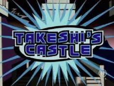 Takeshi's Castle! Never did see someone win but Craig Charles was more than enough entertainment for me.