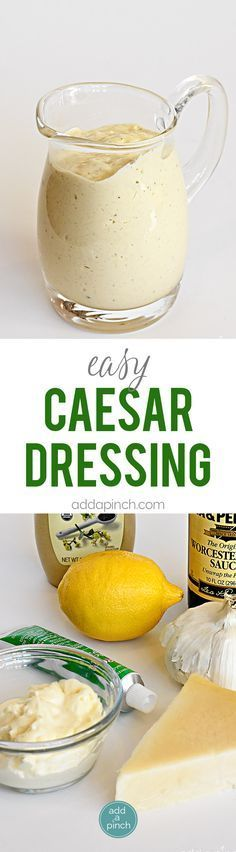 Easy Caesar Dressing is creamy and delicious! A restaurant-style caesar salad dressing made at home with just a few ingredients! // addapinch.com