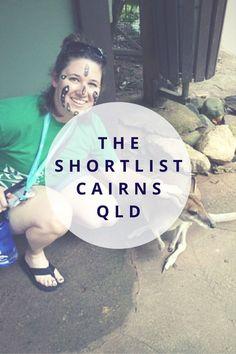 The Shortlist to Cairns, Queensland, Australia