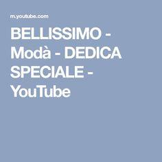 BELLISSIMO - Modà - DEDICA SPECIALE - YouTube
