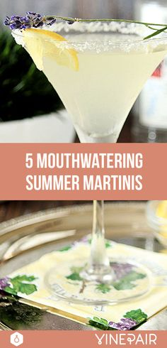 Look no further than these seasonal, fruit-forward takes on America's favorite classic cocktail - the martini. Your summer sipping just got a whole lot sweeter.