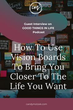 Good Things in Life podcast: How to use vision boards to bring you closer to the life you want with Candy Motzek. on Apple Podcasts Confidence Coaching, Life Coaching, The Life, Life Is Good, Attraction, Digital Vision Board, Entrepreneur, Becoming A Life Coach, Goal Board