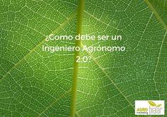 Un ingeniero agrónomo 2.0. como pilar estratégico en la agricultura y ganadería digital. El Agro Esta Online.