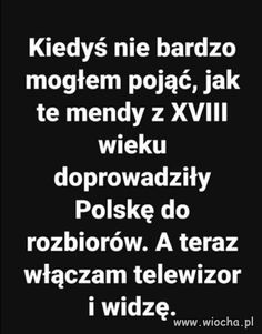Wiocha.pl - absurdy internetu Anti Politics, Weekend Humor, Really Funny, Poland, Funny Pictures, Hilarious, Wisdom, How To Plan, Motivation