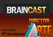 Braincast 76 – Profissão: Diretor de Arte