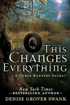 This Changes Everything by Denise Grover Swank | A Curse Keepers Secret novella | Publisher: 47North | Release Date: August 12, 2014 | denisegroverswank.com | #Paranormal #novella