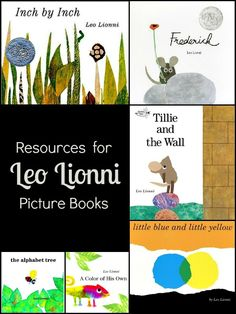 Collection of resources and activities available for teaching kids about books written by Leo Lionni