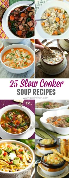 25 of the BEST Slow Cooker Soup Recipes. www.pinkwhen.com