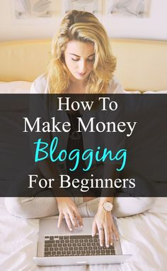 make money blogging                                                                                                                                                      More