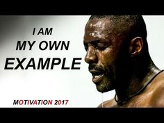 Best Motivational Speech of 2017 BE YOUR OWN EXAMPLE - [ MOTIVATION 2017 ] - YouTube Motivational Speeches, Motivational Videos, Inspirational Videos, Motivation Youtube, Daily Motivation, Ted Talks, Audio Books, Affirmations, Investing